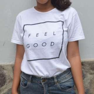Tumblr Tee Feel Good