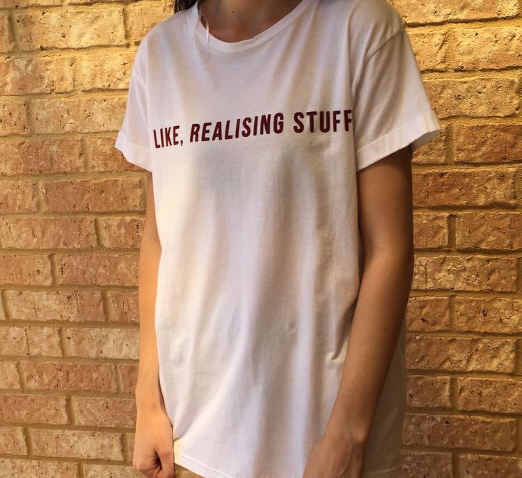 'Like, realising stuff' kylie af tshirt