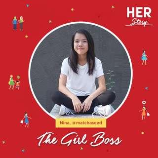 #HERStory Meet Nina, The Girl Boss