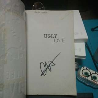 Signed Ugly Love