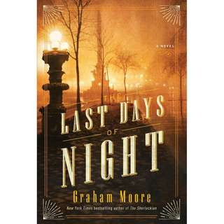 The Last Days of Night (Graham Moore)