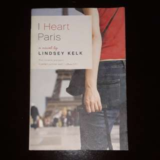 I Heart Paris -by Lindsey Kelk