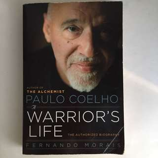 Paulo Coelho: A Warrior's Life: The Authorized Biography by Fernando Morais