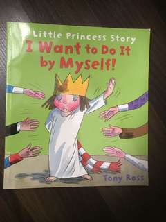 A little princess story- I want to do it by myself- big book