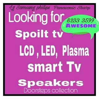 Cash for spoilt tv, LCD Led Plasma and smart tv