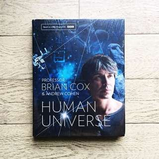 Human Universe by Professor Brian Cox and Andrew Cohan