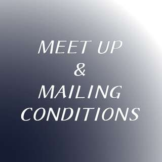 Meet up & Mailing conditions