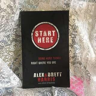 Start Here by Alex & Brett Harris