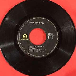 Laki Sa Layaw Jeproks / Baguhin ang Mundo - Mike Hanopol Vintage 45 rpm #opm