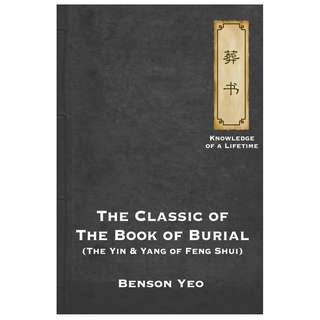 Feng Shui - The Classic of the Book of Burial ebook