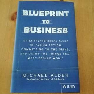 Blueprint to Business by Michael Alden