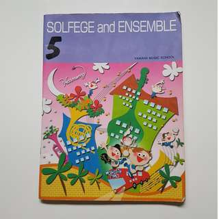 SOLFEGE and ENSEMBLE 5