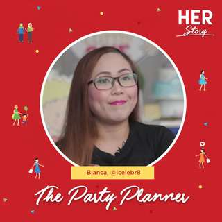 #HERStory Meet Blanca, The Party Planner