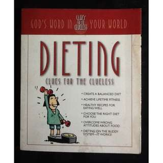 DIETING CLUES FOR THE CLUELESS