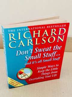Don't Sweat The Small Stuff (Richard Carlson)