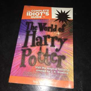 Idiot's Guide to the World of Harry Potter