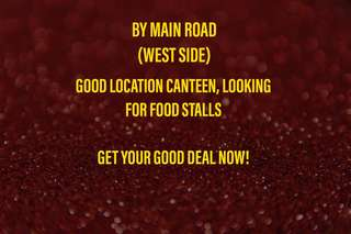 GOOD LOCATION CANTEEN (WEST)