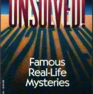 Unsolved Famous Real-Life Mysteries by George Sullivan