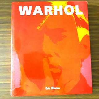 Warhol: The Life and Masterworks ~ by Eric Shanes