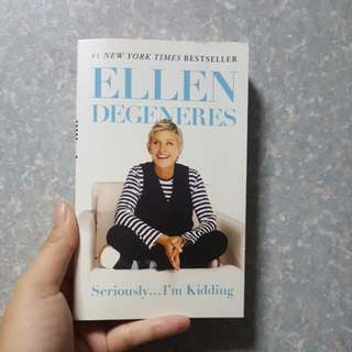 Seriously...I'm Kidding -- Ellen DeGeneres