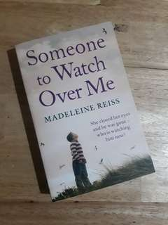 SOMEONE TO WATCH OVER ME BY MADELEINE REISSE (HARPER COLLINS)