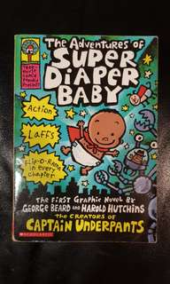The Adventures of Super Diaper Baby by Dav Pilkey - The Creator of Captain Underpants