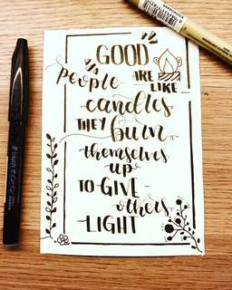 Calligraphy quotes, brush lettering