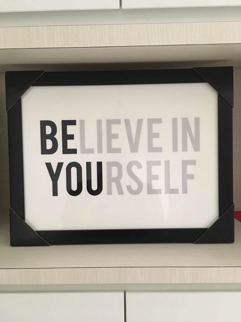 Believe in yourself frame, Furniture, Home Decor on Carousell