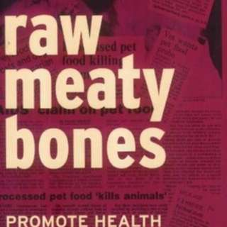 Raw Meaty Bones: Promote Health by Tom Lonsdale