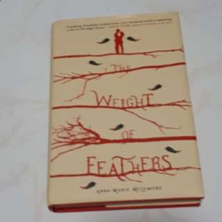The Weight of Feathers - Anna-Marie McLemore