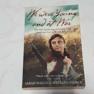 We were Young and at War - Sarah Wallis and Svetlana Palmer