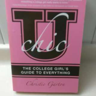 U CHIC - The College Girl's Guide to Everything