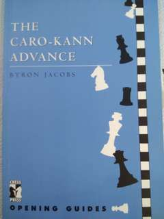 The Caro-Kann Advance Chess Opening