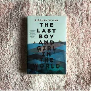 The Last Boy and Girl in the World – Siobhan Vivian