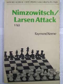 The Nimzowitch-Larsen Attack Chess Opening by GM Raymond Keene