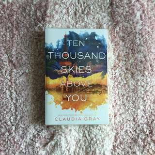Ten Thousand Skies Above You - Claudia Gray