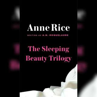 The Sleeping Beauty Series by A. N. Roquelaure (Anne Rice)
