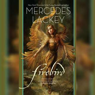 Firebird (Fairy Tales #1) by Mercedes Lackey, Julie Bell (Cover Artist)
