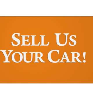 Sell Us Your Car! We Want Your Car!