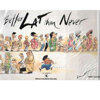 MY COMIC BOOK - LAT -BETTER LAT THAN NEVER . (A 1994 PUBLICATION)) FREE DELIVERY