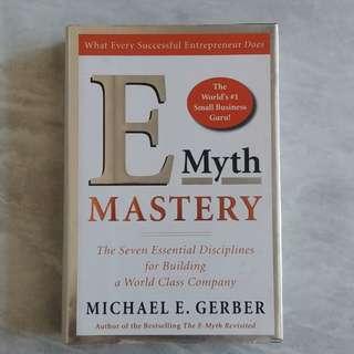 E Myth Mastery by Michael E Gerber