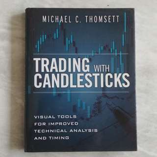 Trading with Candlesticks by Michael C Thomsett