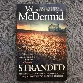Stranded by Val Dermid