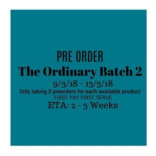 THE ORDINARY PRE ORDER