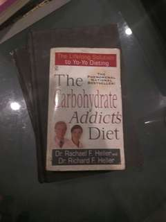 The Carbohydrate Addict's Diet by Rachel and Richard Heller