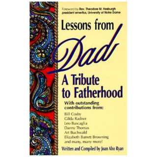 LESSONS FROM DAD JoanAhoRyan