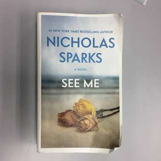 """See Me"" novel by Nicholas Sparks STOCKS CLEARANCE"