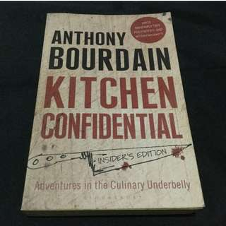 BOURDAIN - Kitchen Confidential: Adventures in the Culinary Underbelly (Insider's Ed.)