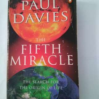 THE FIFTH MIRACLE: The Search for the Origin of Life - by Paul Davies