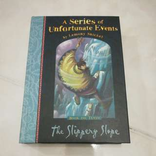 "The Slippery Slope, book 10 from ""The Series of Unfortunate Events"" by Lemony Snicket"